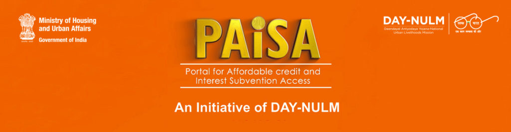 Paisa Portal- Deendayal Antyodaya Yojana (DAY-NULM) Details