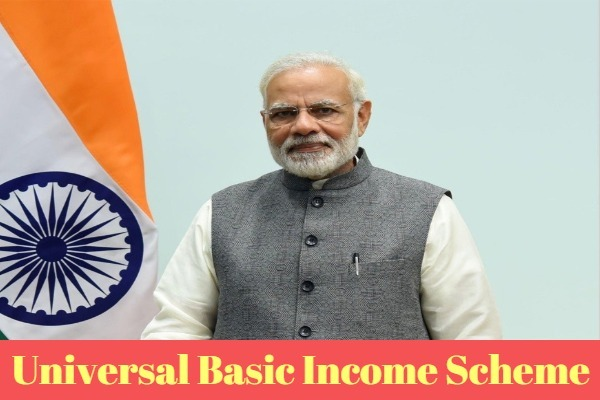 Universal Basic Income Scheme- PM UBI Scheme Features, Benefits & Implementation