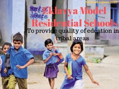 Eklavya Model Residential Schools- 462 Eklavya School For Block With 50% ST Population