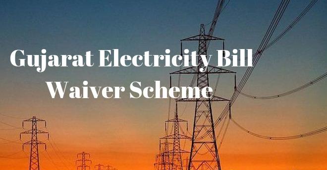 Gujarat Electricity Bill Waiver Scheme